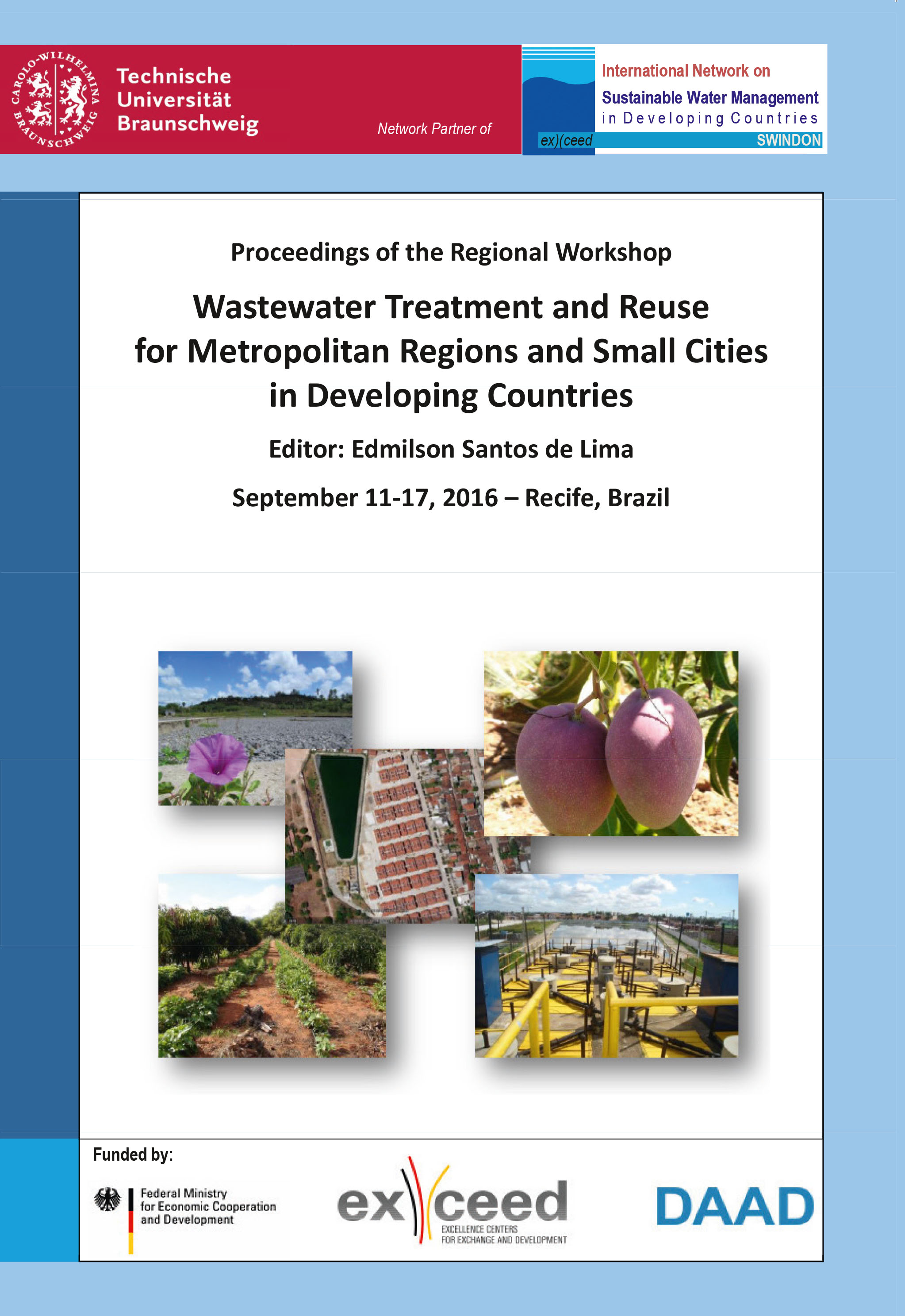 Wastewater Treatment and Reuse for Metropolitan Regions and Small Cities in Developing Countries